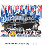 "September 22nd, 2012: Retro Clipart of a Black 1955 Chevrolet Muscle Car with Text Reading ""American Muscle"" with Stars and Stripes by Andy Nortnik"