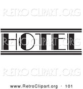 Retro Clipart of a Black and White Hotel Sign over White by Andy Nortnik