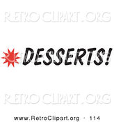 Retro Clipart of a Desserts Sign with a Star Burst on White by Andy Nortnik
