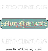 Retro Clipart of a Festive Green, Tan and Red Sign Reading Merry Christmas! on White by Andy Nortnik