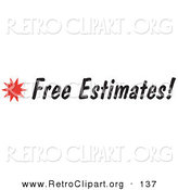 Retro Clipart of a Free Estimates Sign with a Star Burst on White by Andy Nortnik