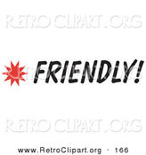 Retro Clipart of a Friendly Sign with a Star Burst on White by Andy Nortnik