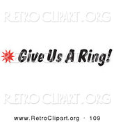Retro Clipart of a Give Us a Ring Sign with a Star Burst on White by Andy Nortnik