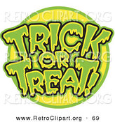 Retro Clipart of a Green and Yellow Trick or Treat Greeting with Dripping Green Goo over White by Andy Nortnik