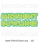 Retro Clipart of a Green Midnight Bowling Sign on a White Background by Andy Nortnik