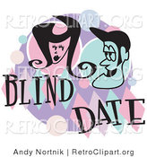 Retro Clipart of a Happy Man and Woman Grinning at Each Other While on a Blind Date by Andy Nortnik