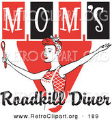 Retro Clipart of a Happy Red Haired Caucasian Woman in an Apron, Her Hair up in a Scarf, Singing and Dancing with a Spoon on a Red and Black Vintage Sign for Mom's Roadkill Diner by Andy Nortnik