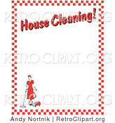 "Retro Clipart of a Maid Woman Vacuuming with a Canister Vacuum with Text Reading ""House Cleaning!"" Borderd by Red Checkers Clipart Illustration by Andy Nortnik"