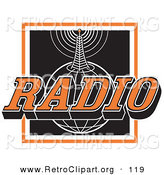 Retro Clipart of a Orange, White and Black Radio Sign with a Communications Tower Sending Information on Top of a Globe Logo by Andy Nortnik