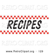 Retro Clipart of a Recipes Sign with Red Checker Borders over White by Andy Nortnik