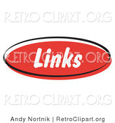 Retro Clipart of a Red Links Internet Website Button for a Blog by Andy Nortnik