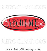 Retro Clipart of a Red Oval About Me Website Button That Could Link to an Information Page on a Site on White by Andy Nortnik