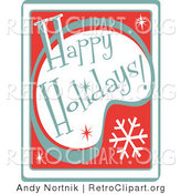 Retro Clipart of a Retro Happy Holidays Greeting, Green and White on Red by Andy Nortnik