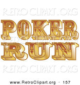 Retro Clipart of a Shiny Golden Western Styled Poker Run Sign by Andy Nortnik