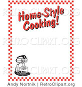 "Retro Clipart of a Stand Mixer and Text Reading ""Home-Style Cooking!"" Borderd by Red Checkered Pattern by Andy Nortnik"