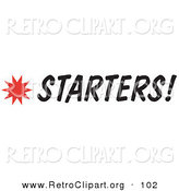 Retro Clipart of a Starters Sign with a Star Burst over White by Andy Nortnik