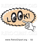 Retro Clipart of a Tan Vintage Sign Showing a Hand Pointing to the Word Look with Eyes in the O's by Andy Nortnik