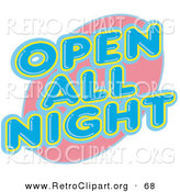 Retro Clipart of a Vintage Open All Night Neon Sign over White by Andy Nortnik