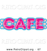 Retro Clipart of a Vintage Pink and Blue Cafe Sign over White by Andy Nortnik