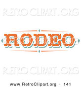 Retro Clipart of a Western Orange Rodeo Sign over a White Background by Andy Nortnik