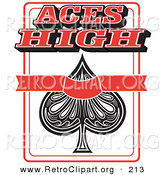 Retro Clipart of an Ace of Spades Poker Card with Text Reading Aces High on Top by Andy Nortnik