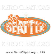 Retro Clipart of an Orange Vintage See Seattle Sign with the Space Needle Behind by Andy Nortnik