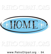 Retro Clipart of an Oval Blue Home Website Button That Could Link to the Home Page on a Site by Andy Nortnik