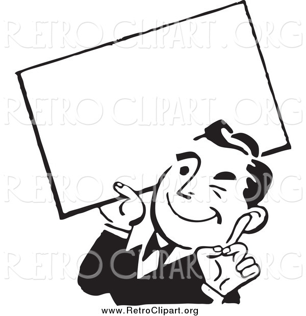 Clipart of a Retro Black and White Business Man Winking and Holding a Blank Sign