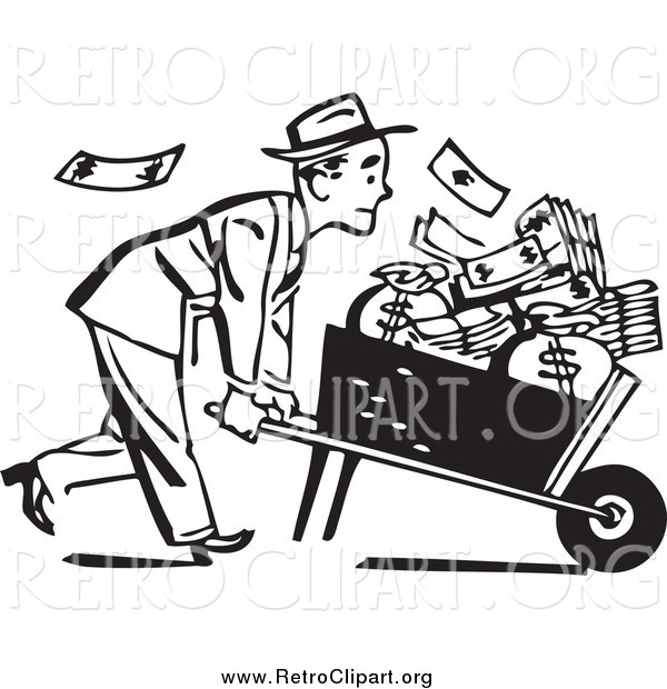 Clipart of a Retro Black and White Businessman with a Wheel Barrow of Cash to the Right