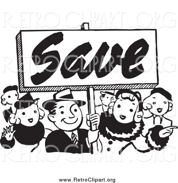 Clipart of a Retro Black and White Crowd Holding a Save Sign