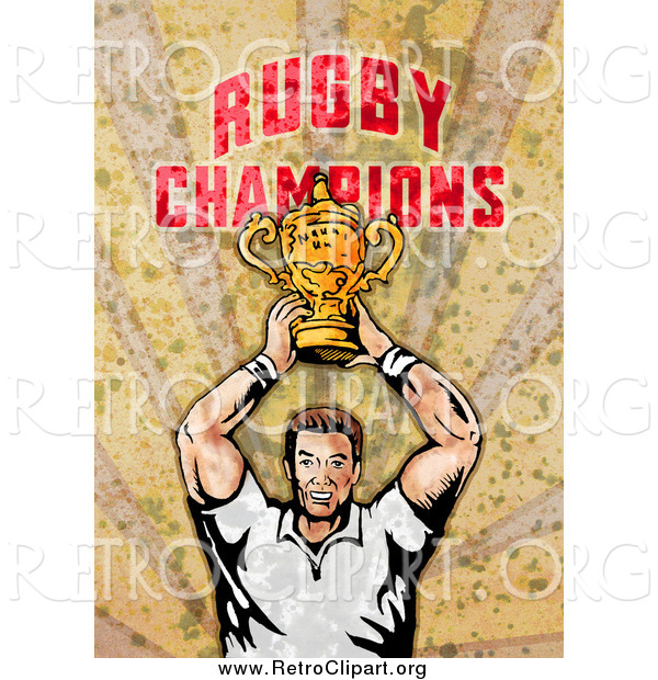 Clipart of a Retro Rugby Player Holding a Trophy, over Grunge with Rugby Champions Text