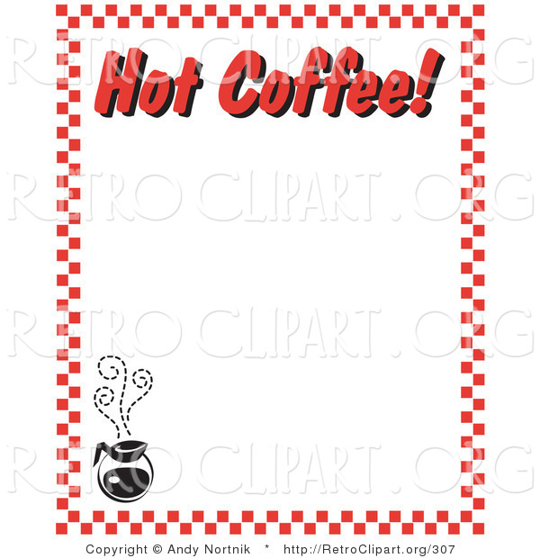 "Retro Clipart of a Steaming Hot Pot of Coffee and Text Reading ""Hot Coffee!"" Borderd by Red Checkers"