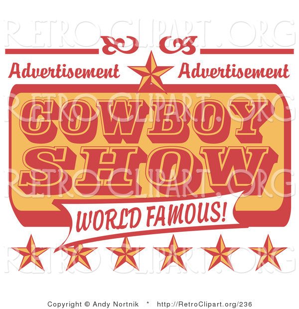 Retro Clipart of a Yellow and Red Vintage Advertisement for a World Famous Cowboy Show with Stars