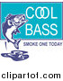 Clipart of a Cool Bass Smoke One Today Text and a Fish by Patrimonio